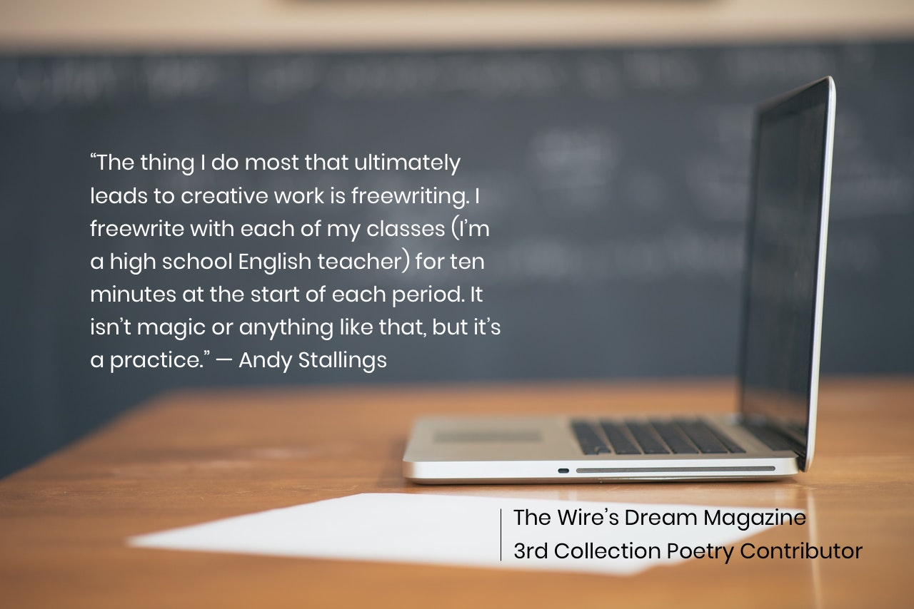 TWD Magazine 3rd Collection Interview: Andy Stallings — Poetry Contributor