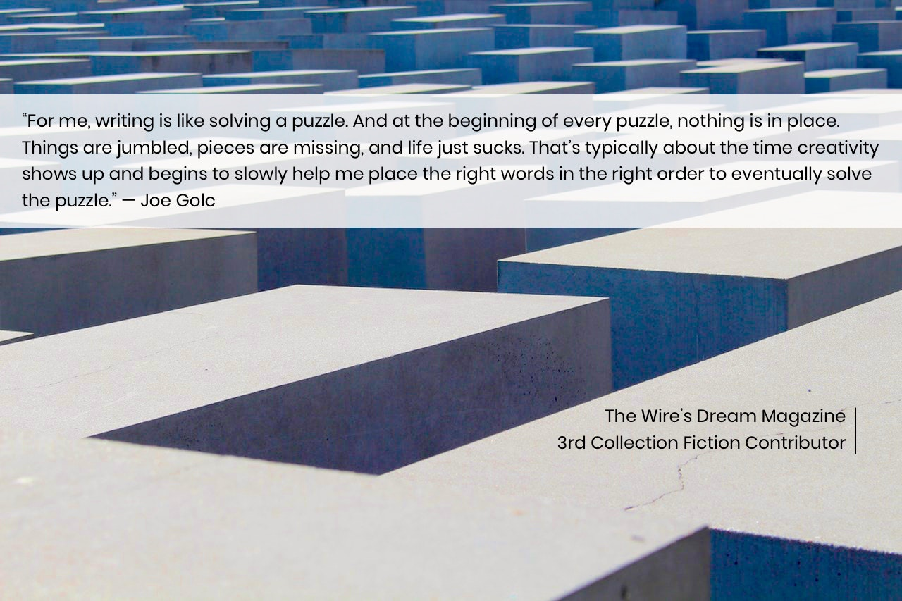 TWD Magazine 3rd Collection Interview: Joe Golc — Fiction Contributor